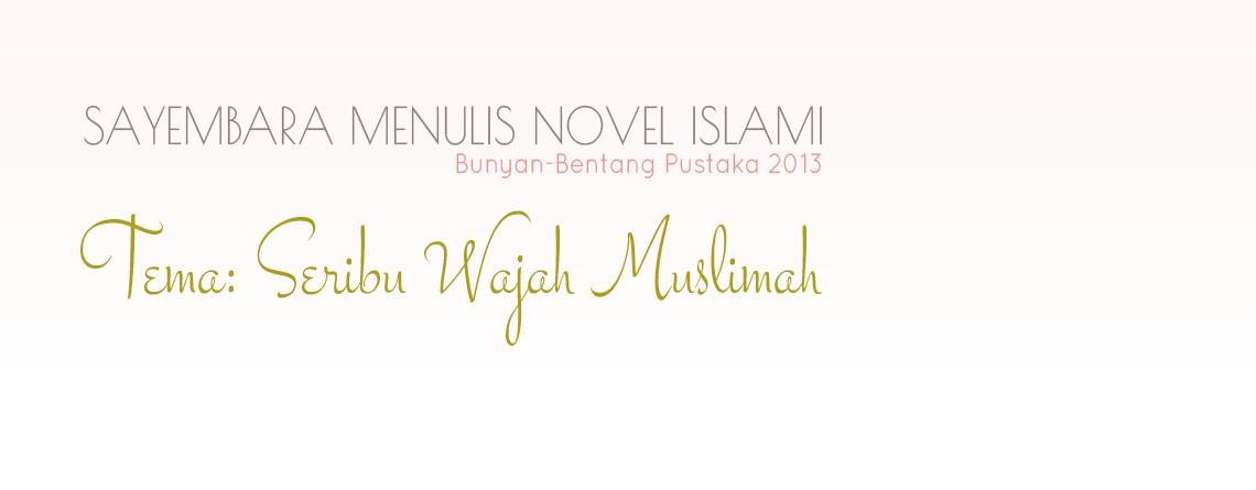 Sayembara Menulis Novel Islami Bunyan-Bentang Pustaka 2013