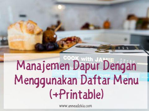Manajemen Dapur Dengan Menu Planner (+Printable)
