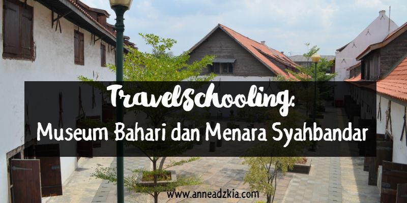 Museum Bahari dan Menara Syahbandar Jakarta