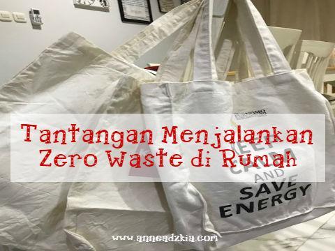 Tantangan Menjalankan Zero Waste di Rumah